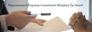 Common repossessed investment mistakes to avoid